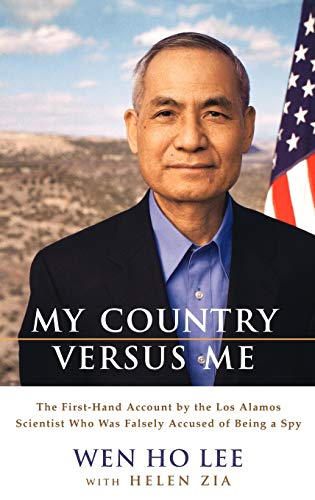9780786868032: My Country Versus Me: The First-Hand Account by the Los Alamos Scientist Who Was Falsely Accused of Being a Spy