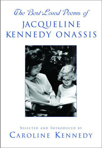 The Best-Loved Poems of Jacqueline Kennedy Onassis: Caroline Kennedy; Jacqueline