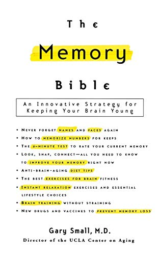 9780786868261: The Memory Bible: An Innovative Strategy for Keeping Your Brain Young