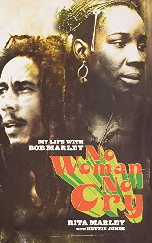 9780786868674: No Woman No Cry: My Life with Bob Marley