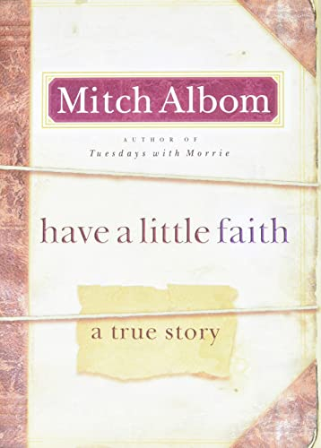 9780786868728: Have a Little Faith: A True Story