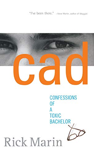 9780786868827: CAD: Confessions of a Toxic Bachelor