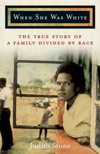 9780786868988: When She Was White: The True Story of a Family Divided by Race
