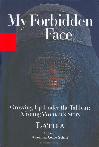 9780786869015: My Forbidden Face: Growing Up Under the Taliban: A Young Woman's Story