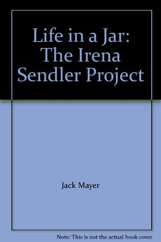 9780786869107: Life in a Jar: The Irena Sendler Project