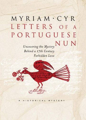 9780786869114: Letters of a Portuguese Nun: Uncovering the Mystery Behind a Seventeenth-Century Forbidden Love