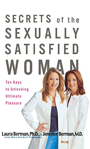 9780786869190: Secrets of the Sexually Satisfied Woman: Ten Keys to Unlocking Ultimate Pleasure