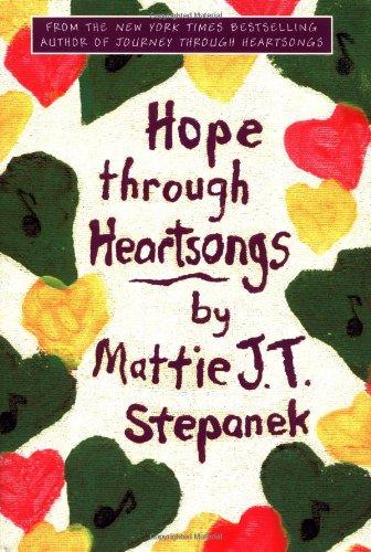 Hope Through Heartsongs: Stepanek, Mattie