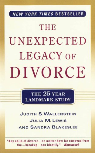 9780786870738: Title: Unexpected Legacy of Divorce A 25 Year Landmark St