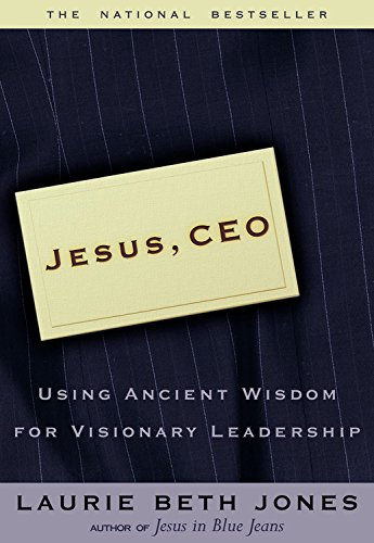9780786870806: Jesus CEO Using Ancient (Microsoft Reader) Wisdom for Visionary Leadership
