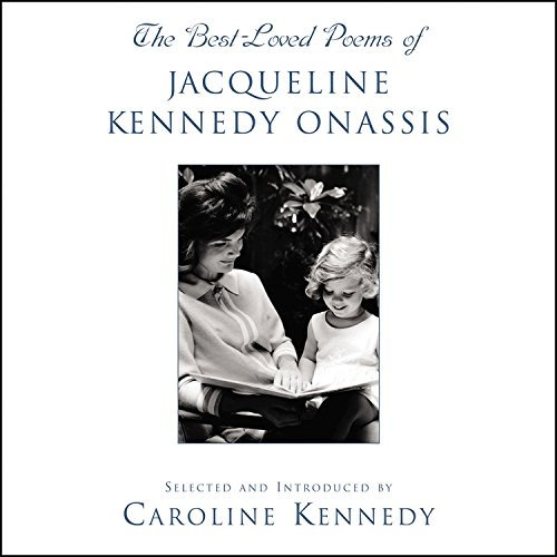 The Best Loved Poems of Jacqueline Kennedy Onassis (0786871539) by Caroline Kennedy