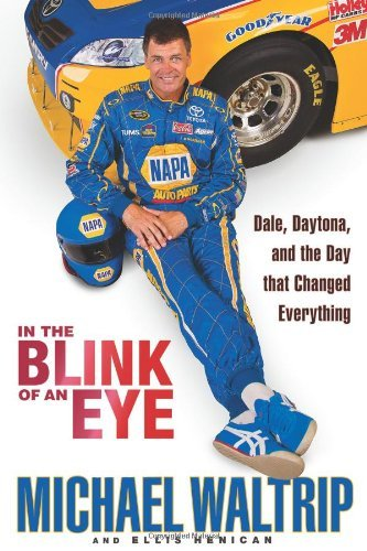 9780786876402: In the Blink of an Eye: Dale, Daytona, and the Day that Changed Everything