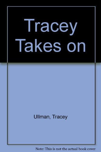 9780786879359: Tracey Takes on by Ullman Tracey