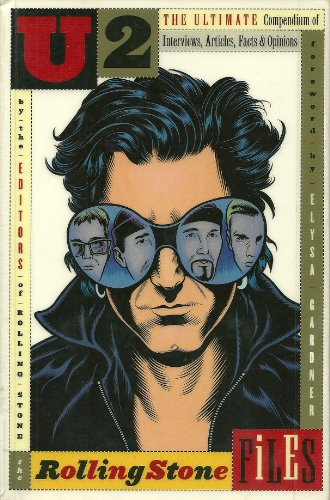 9780786880010: U2: The Ultimate Compendium of Interviews, Articles, Facts and Opinions from the Files of Rolling Stone
