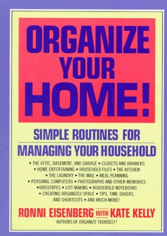 9780786880065: Organize Your Home: Simple Routines for Managing Your Household