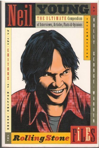 Neil Young: The Rolling Stones File: Rolling Stone Magazine