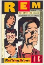 R.E.M. : The Rolling Stone Files : The Ultimate Compendium of Interviews, Articles, Facts, and Opinions from the Files of Rolling Stone (0786880546) by Editors of Rolling Stone