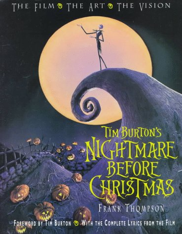 9780786880669: Tim Burton's Nightmare Before Christmas: The Film, the Art, the Vision