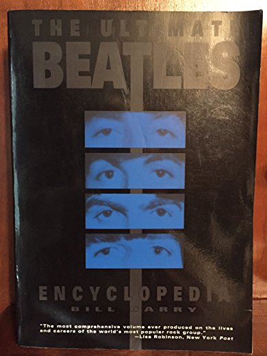 The Ultimate Beatles Encyclopedia - Harry, Bill