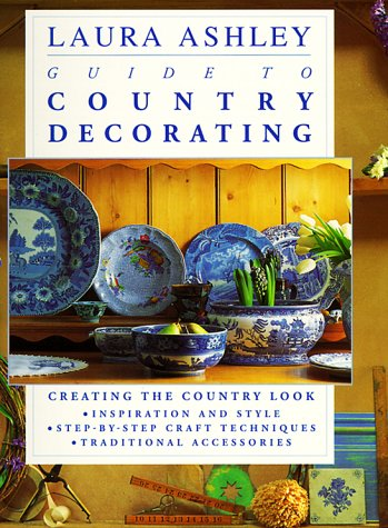 9780786880867: Laura Ashley Guide to Country Decorating