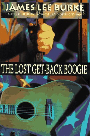 The Lost Get-Back Boogie (0786881011) by James Lee Burke