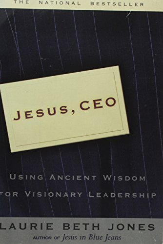 JESUS, CEO : USING ANCIENT WISDOM FOR VIS