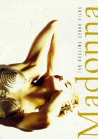 Madonna: The Ultimate Compendium of Interviews, Articles,: Editors of Rolling