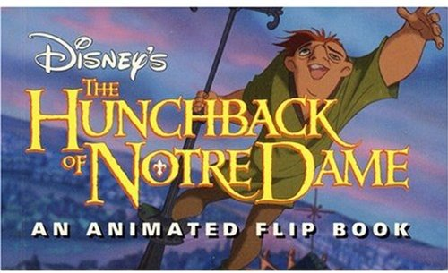 9780786881604: The Hunchback of Notre Dame: An Animated Flip Book