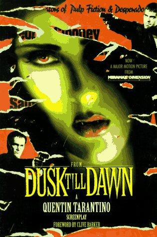 From Dusk Till Dawn: Quentin Tarantino