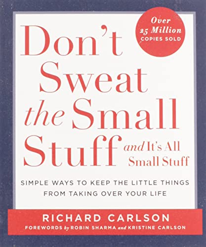 9780786881857: Don't Sweat the Small Stuff-- and it's All Small Stuff: Simple Ways to Keep the Little Things from Taking over Your Life (Don't Sweat the Small Stuff ... Your Life|Don't Sweat the Small Stuff Series