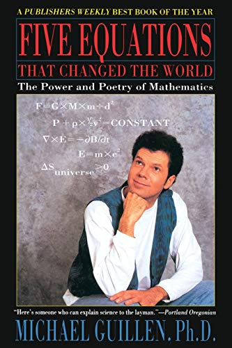 9780786881871: Five Equations that Changed the World: The Power and Poetry of Mathematics