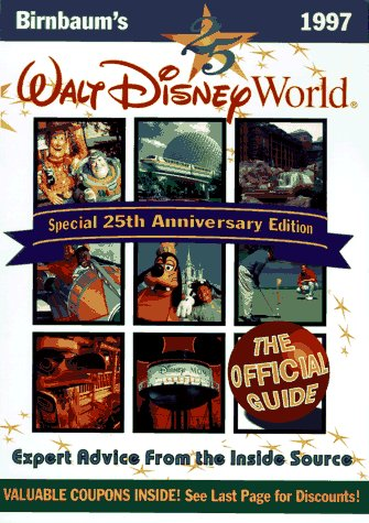 9780786881925: Birnbaum's Walt Disney World: The Official Guide (Serial)