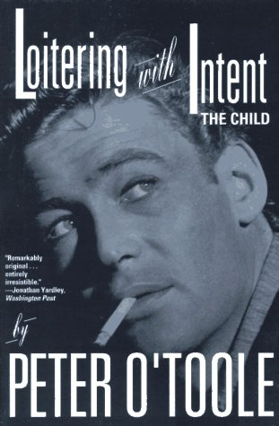 Loitering With Intent: The Child (9780786881963) by O'Toole, Peter
