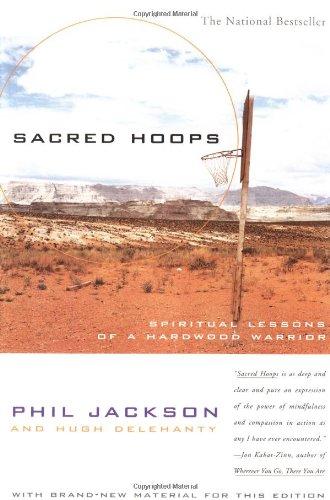 9780786882007: Sacred Hoops: Spiritual Lessons of a Hardwood Warrior