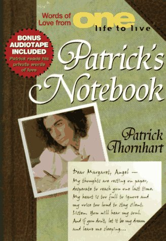 9780786882267: Patrick's Notebook: Words of Love From One Life toLive