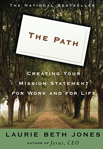 Path - Creating Your Own Mission Statement for Work and Life