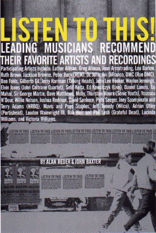 9780786882601: Listen to This: Leading Musicians Recommend Their Favorite Artists and Recordings