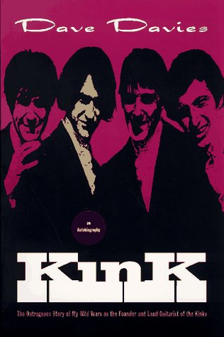 Kink: An Autobiography: Davies, Dave