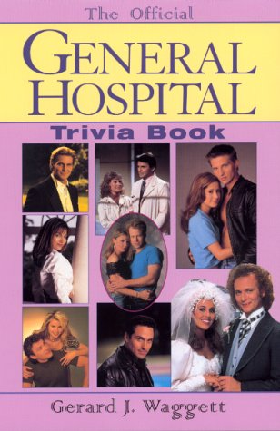 The Official General Hospital Trivia Book: Waggett, Gerard J.