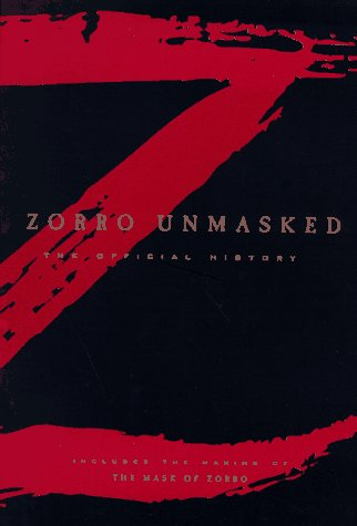 9780786882854: Zorro Unmasked: the Official History
