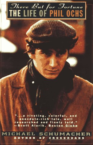 9780786882885: There but for Fortune: The Life of Phil Ochs