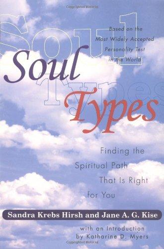 Soultypes: Finding the Spiritual Path That Is: Hirsch, Sandra Krebs;