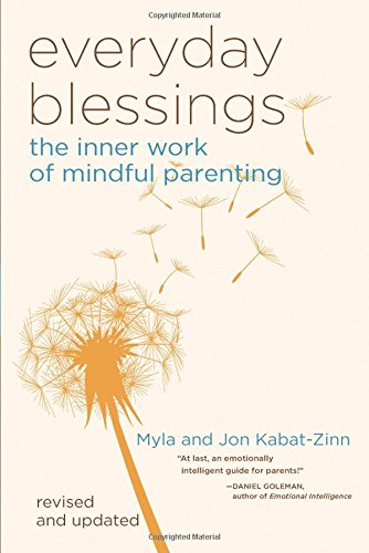 9780786883141: Everyday Blessings: The Inner Work of Mindful Parenting