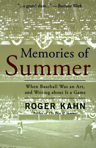 Memories of Summer: When Baseball Was an Art and Writing About it a Game (0786883162) by Roger Kahn