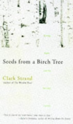 9780786883233: Seeds from a Birch Tree: Writing Haiku and the Spiritual Journey