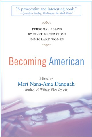 9780786883431: Becoming American: Personal Essays By First Generation Immigrant Women