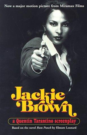 Jackie Brown: A Screenplay: Leonard, Elmore