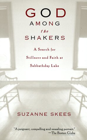 9780786883646: God Among the Shakers: Search for Stillness & Faith at Sabbathday Lake
