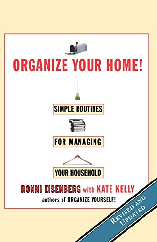9780786883820: Organize Your Home: Simple Routines for Managing Your Household