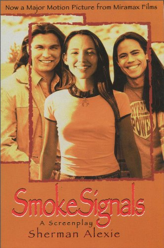 Smoke Signals: A Screenplay (SIGNED)